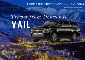 Book YOUR PRIVATE CAR FROM DENVER TO VAIL