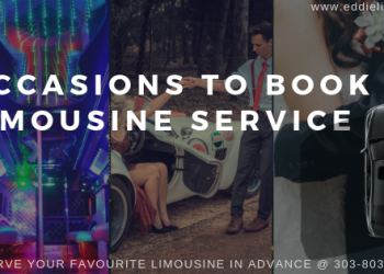 Best Occasions to Book A Limousine Service In Denver